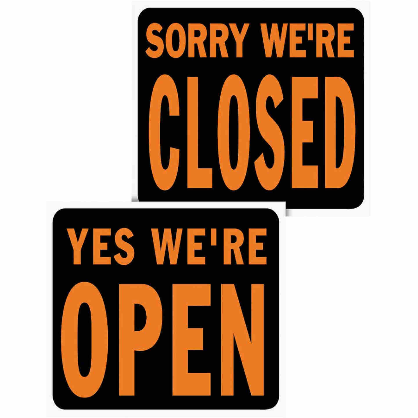 Hy-Ko Heavy Gauge Plastic Sign, Yes We're Open/Sorry We're Closed Image 1